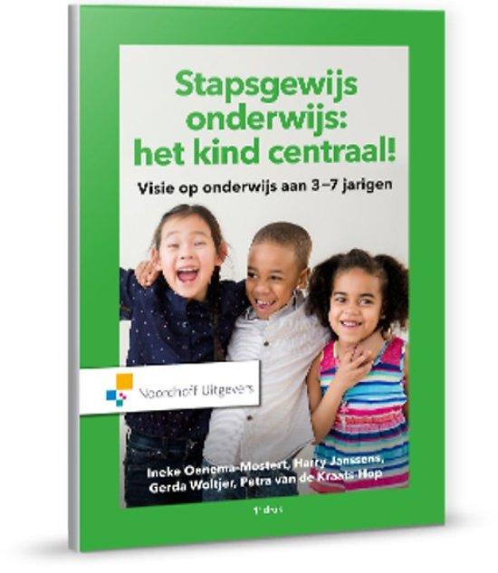 Stapsgewijs onderwijs: Het kind centraal