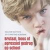 Brutaal, boos of agressief gedrag op school