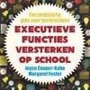 Executieve functies in de klas
