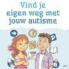 Vind je eigen weg met jouw autisme