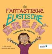 Prentenboek over mindset: Je fantastische elastische brein
