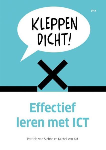 Kleppen dicht! Effectief leren met ICT