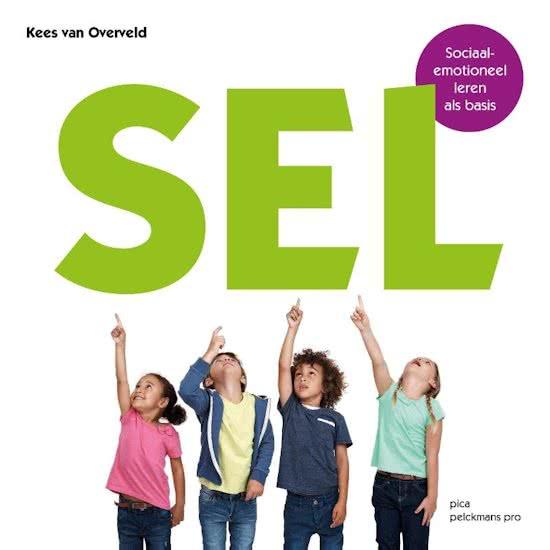 SEL - Sociaal emotioneel leren als basis