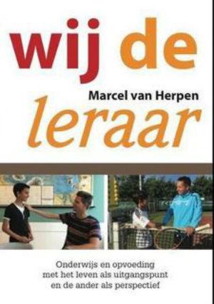 Wij, de leraar - Marcel van Herpen